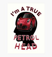 Petrolhead Art Print