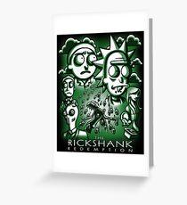 The Rickshank Redemption Greeting Card