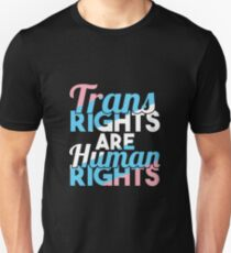 Trans Rights are Human rights Unisex T-Shirt