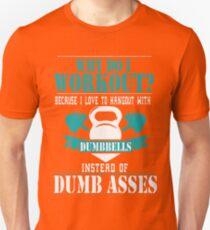 Fitness  Dumbbells dumb asses Unisex T-Shirt