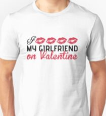 I kiss my girlfriend on Valentine T-Shirt