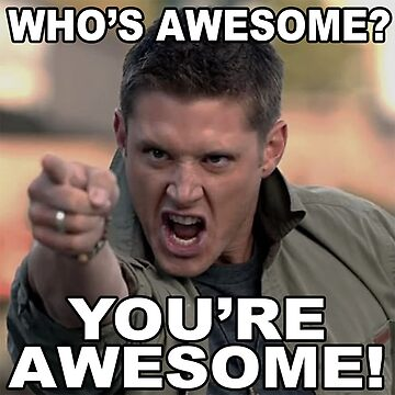 You're awesome! by mariatorg