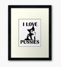 I love pussies Framed Print