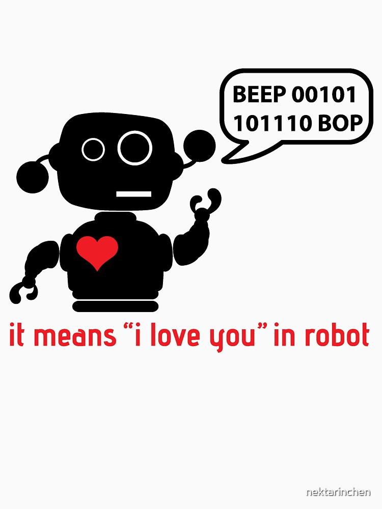 Beep 01100010 BOP means I love you in robot by nektarinchen
