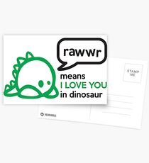 RAWWR - means I love you in dinosaur Postcards