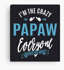 Crazy Papaw Canvas Print