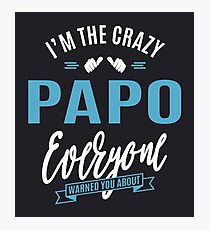 Crazy Papo Photographic Print