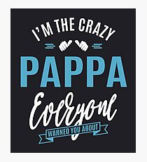 Crazy Pappa Photographic Print