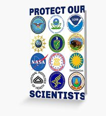 Protect Our Scientists Science March Pro-Science Environmentalism Climate Change Resist Anti-Trump Greeting Card