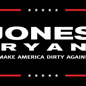 Make America Dirty Again by MusashinoSports