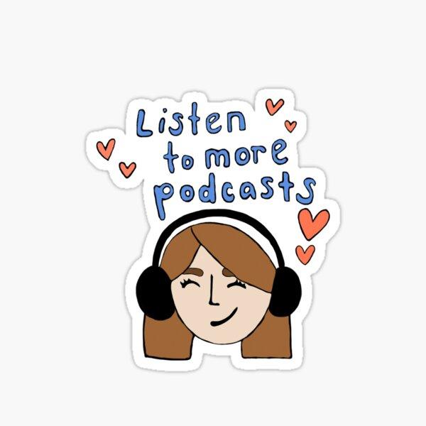 Podcast love Sticker