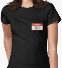 Hello My Name is Friend of the Pod T-Shirt
