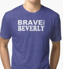 """Epcot - """"Brave the Beverly"""" Tri-blend T-Shirt"""