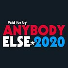 Anybody Else 2020 by fishbiscuit