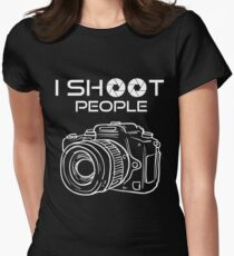 Photography - I Shoot People Womens Fitted T-Shirt
