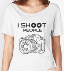 Photographer - I Shoot People Women's Relaxed Fit T-Shirt