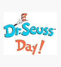 Dr Seuss Day Photographic Print