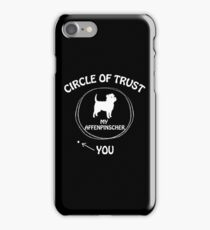 Affenpinscher Circle of Trust Dog funny t-shirts gift iPhone Case/Skin