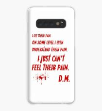 just can't feel their pain, Dexter Case/Skin for Samsung Galaxy