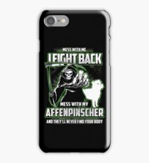 Affenpinscher Don't mess with my Dog funny gift t-shirts iPhone Case/Skin