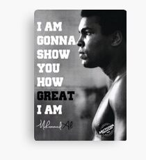 MUHAMMAD ALI - I AM GONNA SHOW YOU HOW GREAT I AM Canvas Print