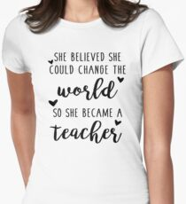 Teacher Changed The World Womens Fitted T-Shirt