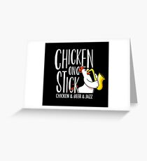 Chicken On A Stick Greeting Card
