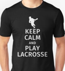 Keep Calm and Play Lacrosse Unisex T-Shirt