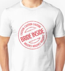 Bride Inside Caution Stamp (Hen Party / Red) Unisex T-Shirt