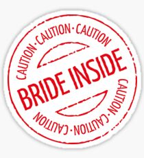 Bride Inside Caution Stamp (Hen Party / Red) Sticker