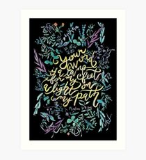Your Word is a Lamp - Psalm 119:105  Art Print