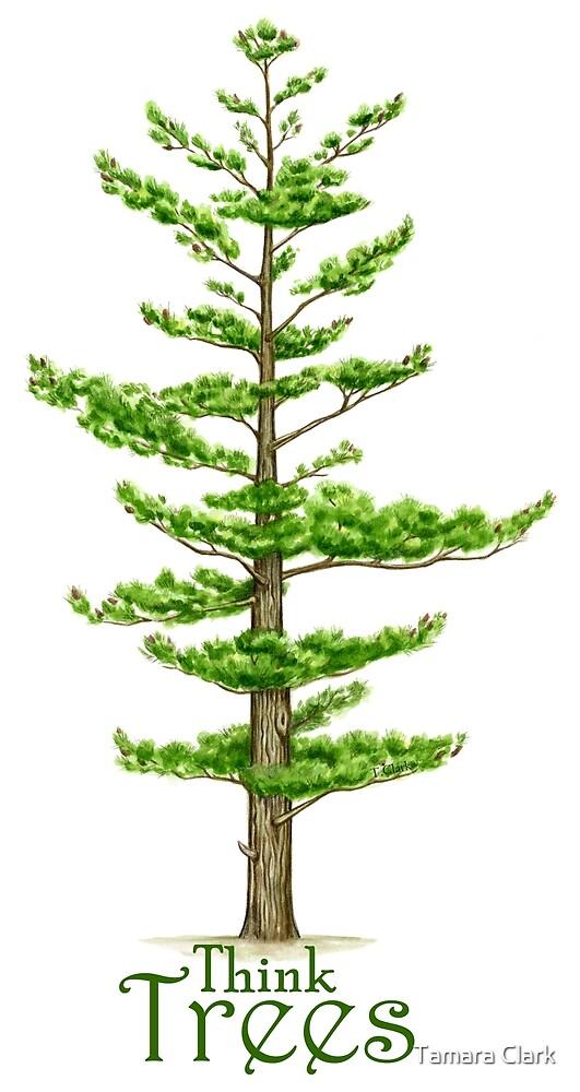 Think Trees by Tamara Clark