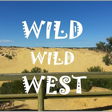 Wild Wild West by Kathryn8