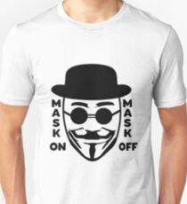 Mask Off Unisex T-Shirt