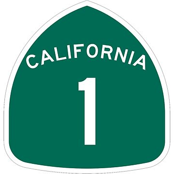California Highway 1 T-Shirt - State Route One Road Sign Sticker PCH by deanworld
