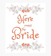 Here comes the Bride Photographic Print
