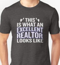 This Is What An Excellent Realtor Looks Like Funny Unisex T-Shirt