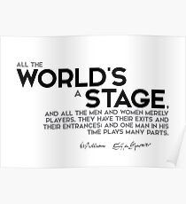 all the world is a stage - shakespeare Poster