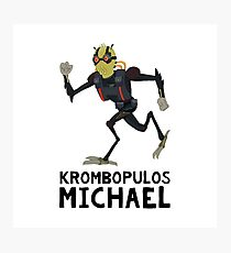 krombopulos michael Photographic Print