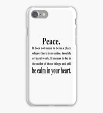Peace Inspirational Quote iPhone Case/Skin