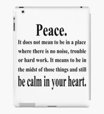 Peace Inspirational Quote iPad Case/Skin
