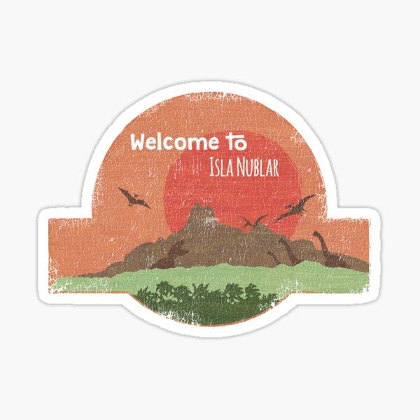 Welcome to Isla Nublar Sticker