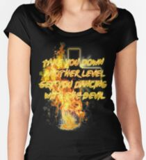 Take you down another level- Get you dancing with the Devil Women's Fitted Scoop T-Shirt