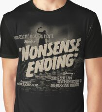 Nonsense Ending Graphic T-Shirt