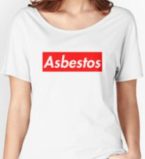 Asbestos - Supreme Parody Women's Relaxed Fit T-Shirt