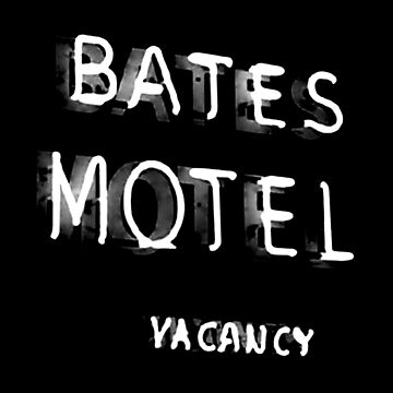 Psycho - Bates Motel Sign by UnconArt
