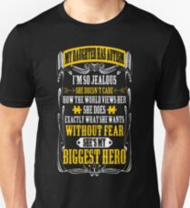 My Daughter Has Autism Without Fear Biggest Hero T-Shirt  Unisex T-Shirt