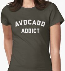 Avocado Addict Funny Quote Womens Fitted T-Shirt