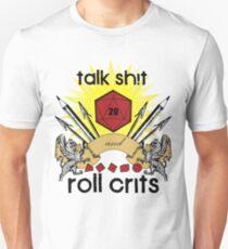 Talk Sh!t T-Shirt