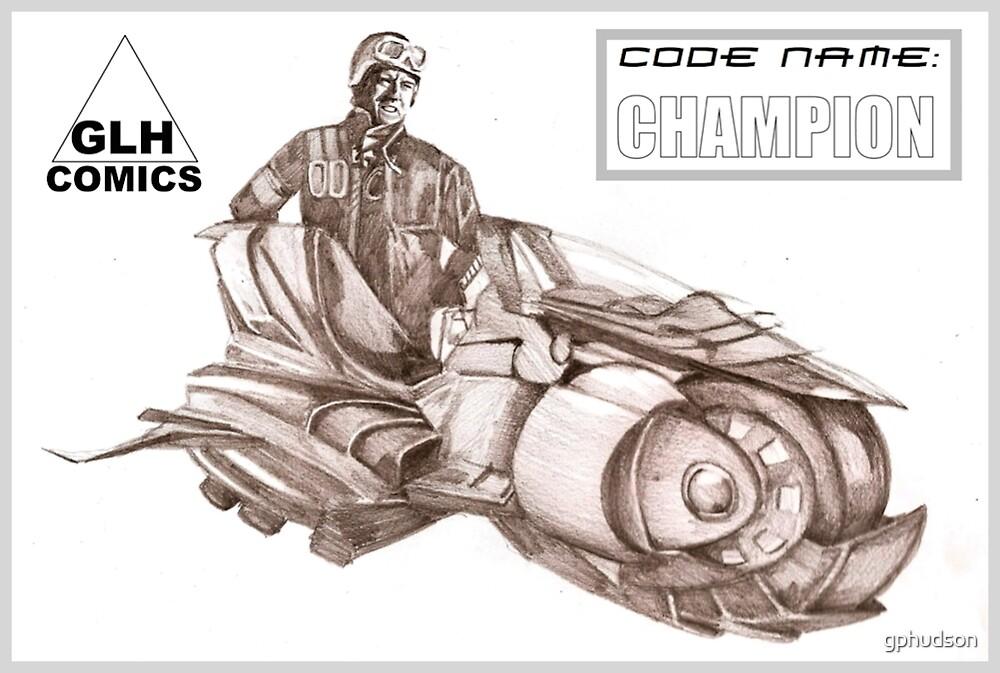 Code Name: Champion by gphudson